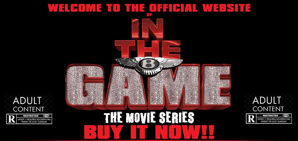 In The Game Movie Series